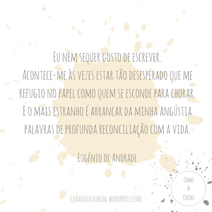 Eugénio-Andrade-Escrever-Desespero-Reconciliação-amarelo